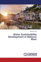 Water Sustainability Development in Malacca River