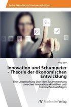 Innovation Und Schumpeter - Theorie Der