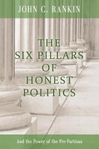 The Six Pillars of Honest Politics
