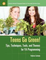 Teens Go Green!
