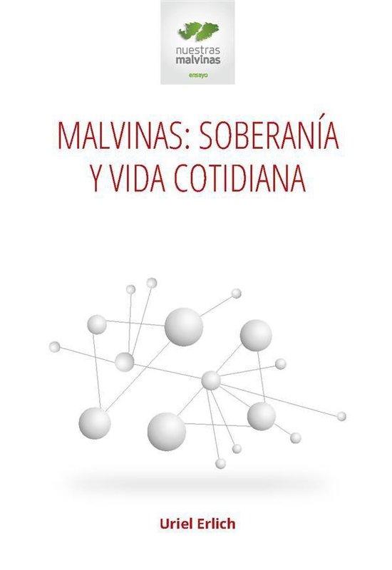 Malvinas: soberanía y vida cotidiana