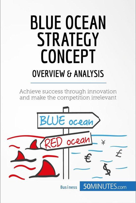 Boek cover Blue Ocean Strategy Concept - Overview & Analysis van 50minutes Com (Onbekend)