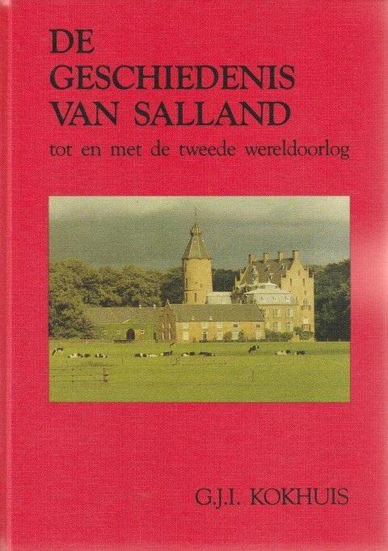 De geschiedenis van Salland tot en met de Tweede Wereldoorlog - G.J.I. Kokhuis   Fthsonline.com
