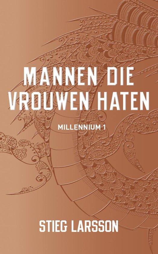 Millennium 1 - Mannen die vrouwen haten - Stieg Larsson |
