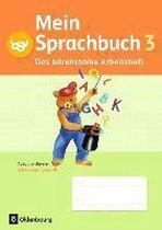 Mein Sprachbuch 3. Jahrgangsstufe. Das bärenstarke Arbeitsheft Bayern