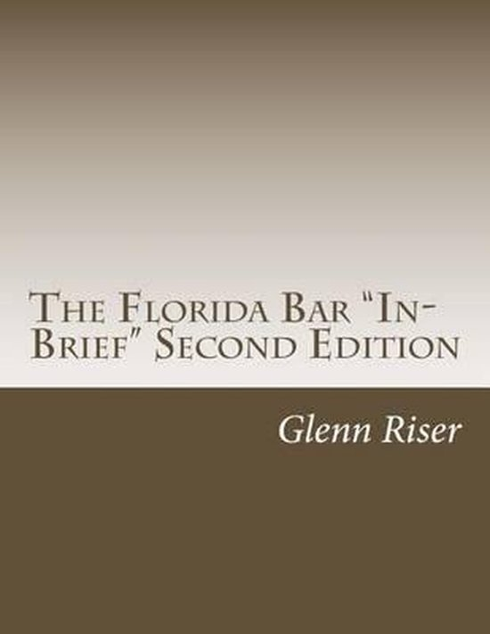 Boek cover The Florida Bar In-Brief Second Edition van Glenn Riser (Paperback)