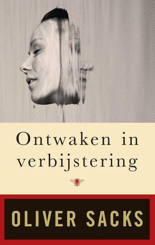 Ontwaken in verbijstering - Oliver Sacks |