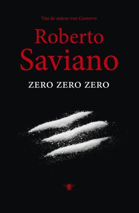 Zero zero zero - Roberto Saviano |