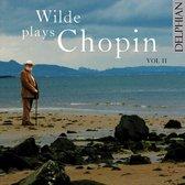 Chopin: Wilde Plays Chopin - Vol. 2