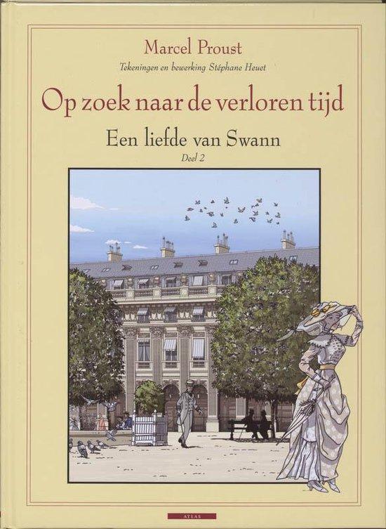 Op zoek naar de verloren tijd- Een liefde van Swann - M. Proust |