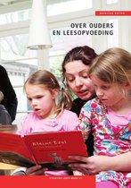Stichting lezen reeks 21 - Over ouders en leesopvoeding