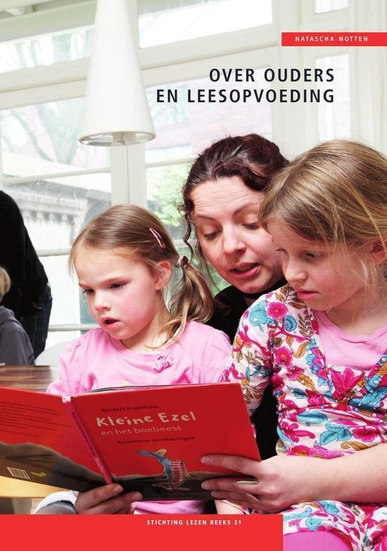 Stichting lezen reeks 21 - Over ouders en leesopvoeding - Natascha Notten | Readingchampions.org.uk