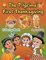 The Pilgrims' First Thanksgiving Coloring Book