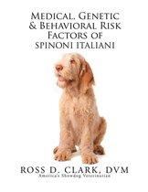 Medical, Genetic & Behavioral Risk Factors of Spinoni Italiani