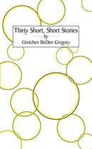 Thirty Short, Short Stories
