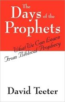 The Days of the Prophets