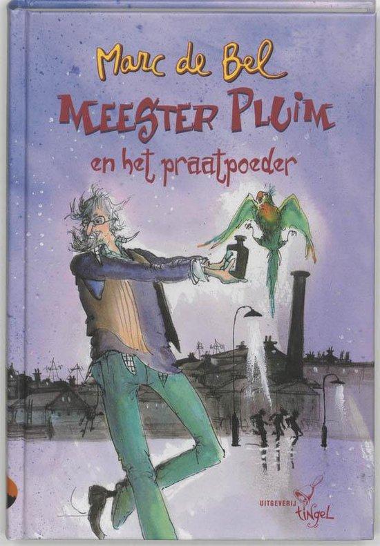 Meester Pluim En Het Praatpoeder - Marc de Bel pdf epub