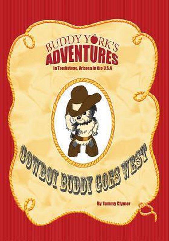 Cowboy Buddy Goes West
