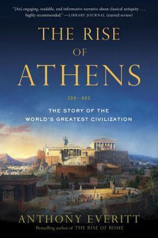 Boek cover The Rise of Athens van Anthony Everitt (Paperback)
