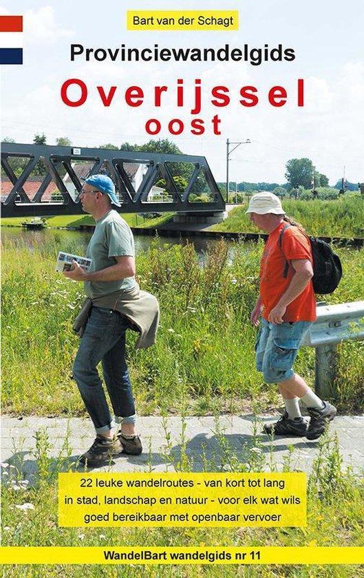 Provinciewandelgidsen 11 - Provinciewandelgids Overijssel Oost - Bart van der Schagt   Readingchampions.org.uk