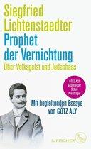 Boek cover Prophet der Vernichtung. Über Volksgeist und Judenhass van Siegfried Lichtenstaedter