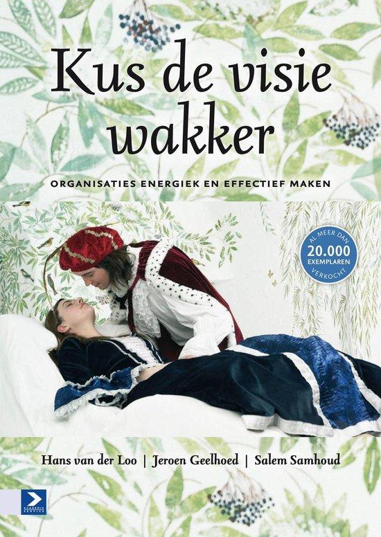 Boek cover Kus de visie wakker van Hans van der Loo (Paperback)