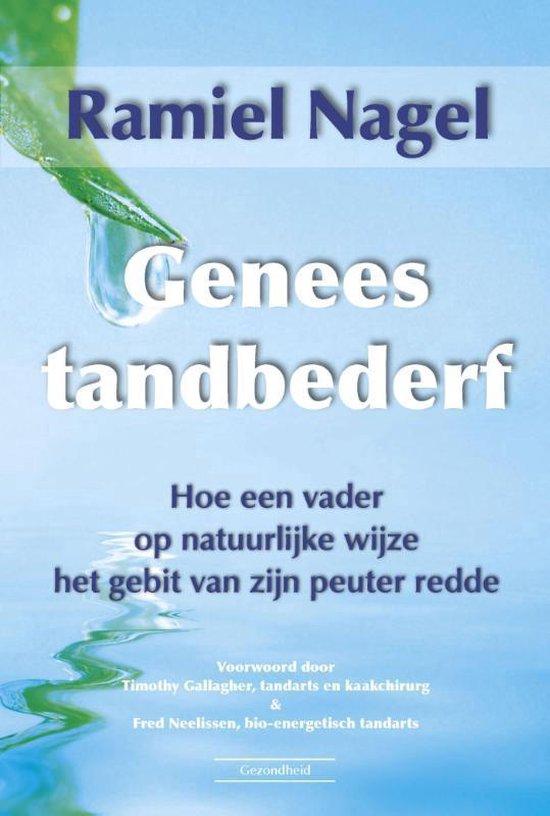 Genees tandbederf - Ramiel Nagel pdf epub