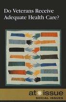 Do Veterans Receive Adequate Health Care?