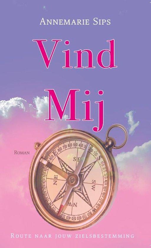 Boek cover Vind mij van Annemarie Sips (Paperback)