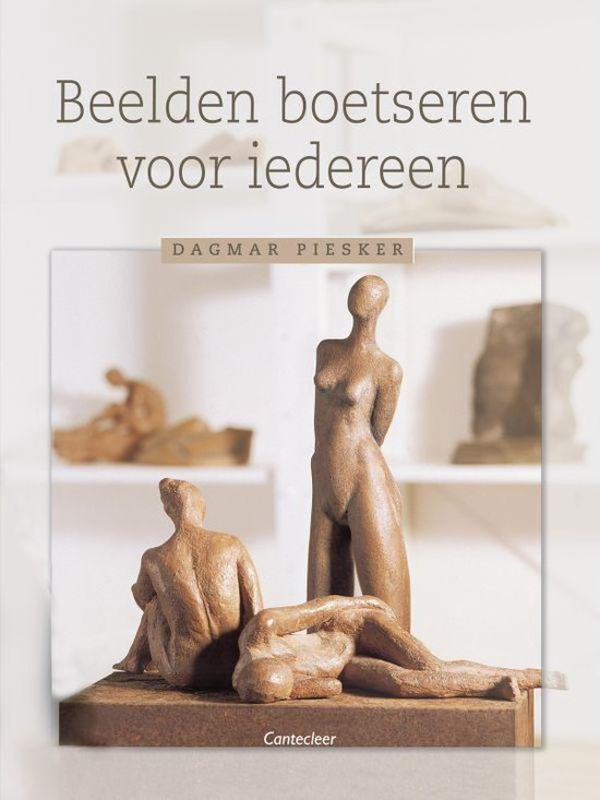 Beelden Boetseren Voor Iedereen - Dagmar Piesker   Readingchampions.org.uk