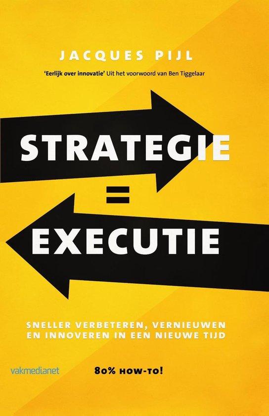 Boek cover Strategie = Executie van Jacques Pijl (Onbekend)