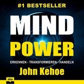 MindPower - Erkennen - Transformieren - Handeln (Ungekürzt)