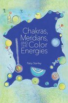 Chakras, Meridians, and the Color Energies