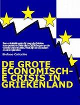 De grote economische crisis in Griekenland