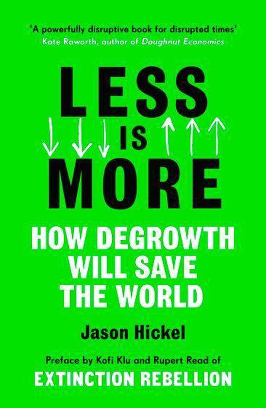 Boek cover Less is More van Jason Hickel (Onbekend)