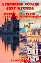A European Voyage Cozy Mystery Bundle: Murder (and Baklava) (#1) and Death (and Apple Strudel) (#2)