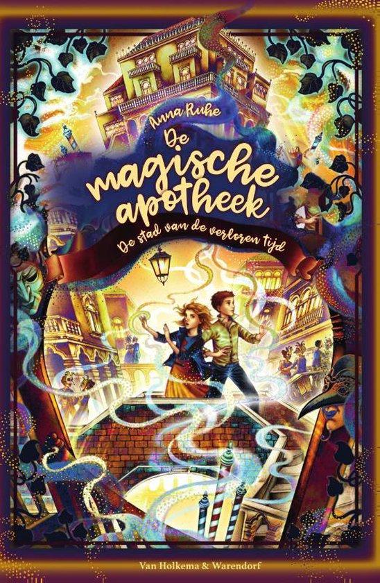 Boek cover De magische apotheek 5 -   De stad van de verloren tijd van Anna Ruhe (Hardcover)