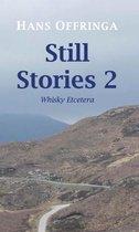 Still Stories 2 -   Whisky Etcetera