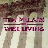 Boek cover Ten Pillars for Wise Living van Skip Heitzig