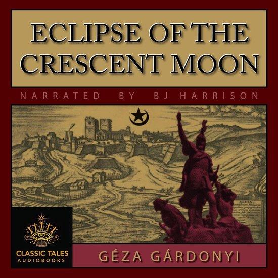Boek cover Eclipse of the Crescent Moon van Géza Gárdonyi (Onbekend)
