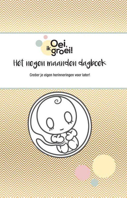 Boek cover Oei, ik groei! Het negen maanden dagboek van Xaviera Plooij (Hardcover)