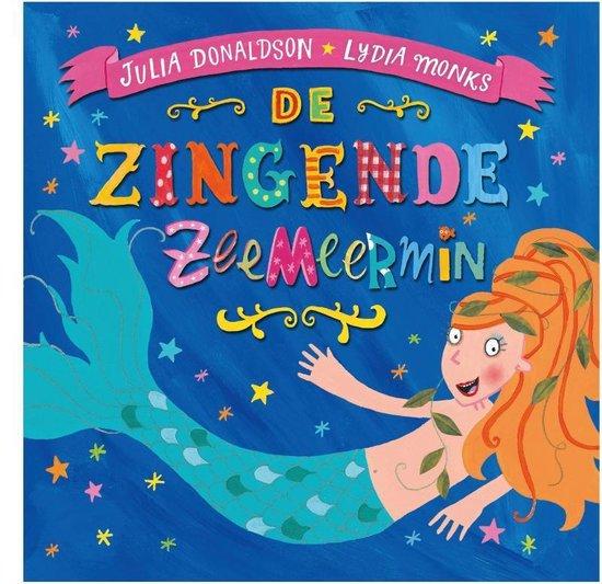 De zingende zeemeermin - Julia Donaldson  