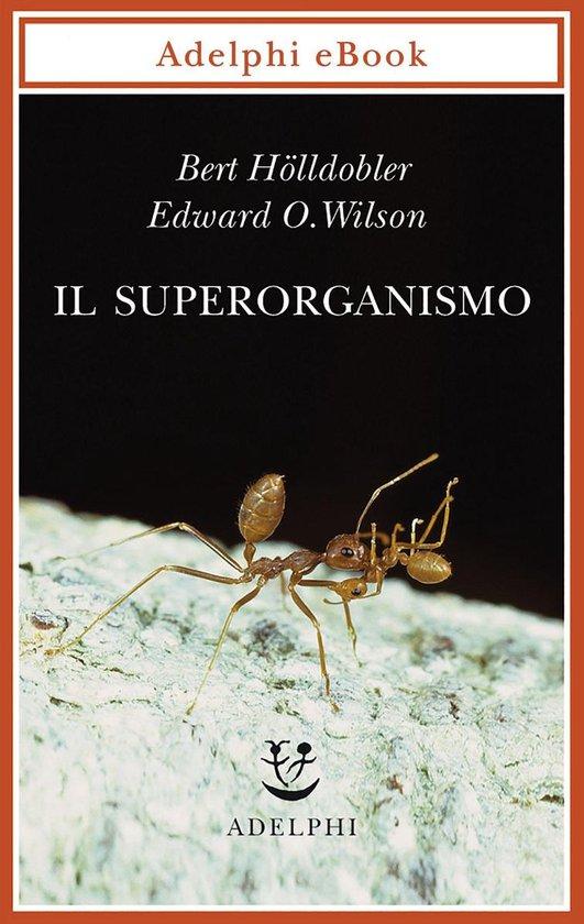 Boek cover Il superorganismo van Bert Hölldobler (Onbekend)