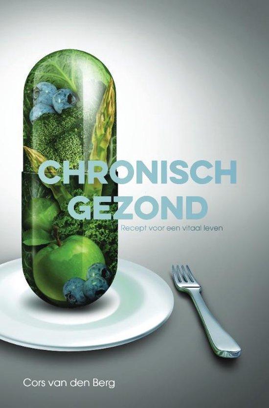 Chronisch gezond - Cors van den Berg | Fthsonline.com