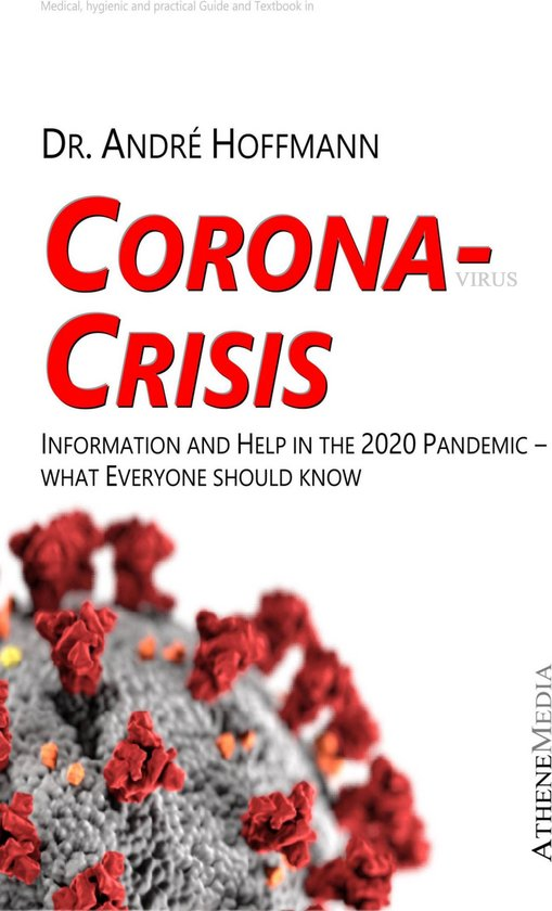 Coronavirus Crisis  Information and Help in the 2020 Pandemic - what Everyone should know
