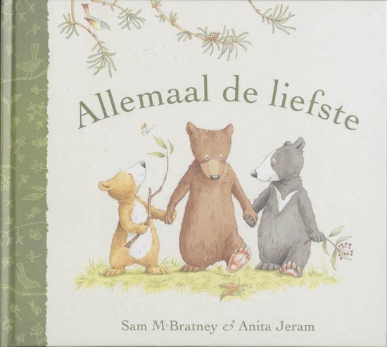 Boek cover Allemaal de liefste van Sam McBratney (Hardcover)