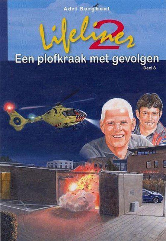 Lifeliner 2 8 - Een plofkraak met gevolgen - Adri Burghout |