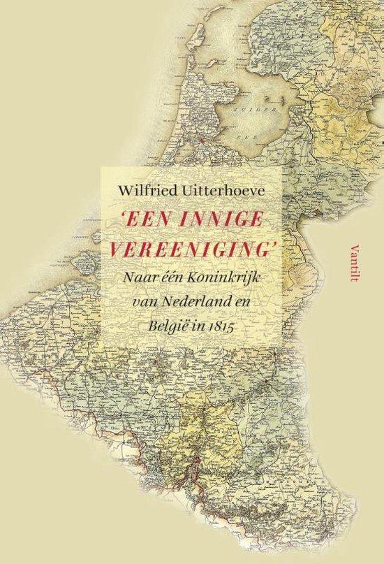 'Een innige vereeniging' - Wilfried Uitterhoeve |