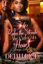 He Rules the Streets, She Rules His Heart