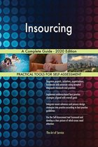 Insourcing A Complete Guide - 2020 Edition